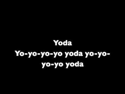 Weird al yankovic Yoda with lyrics