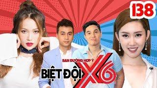BIỆT ĐỘI X6 |BDX6 #138| Sĩ Thanh - Thúy Ngân làm quân sư tình yêu giúp Ngọc Thuận - Baggio tán gái