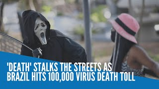 Death Stalks The Streets As Brazil Hits 100,000 Virus Death Toll