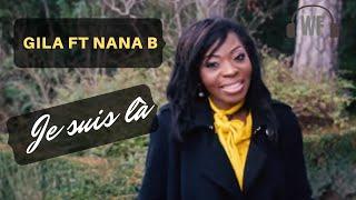 GILA FT NANA B - Je suis là (CLIP OFFICIEL)   **Worship Fever Channel **
