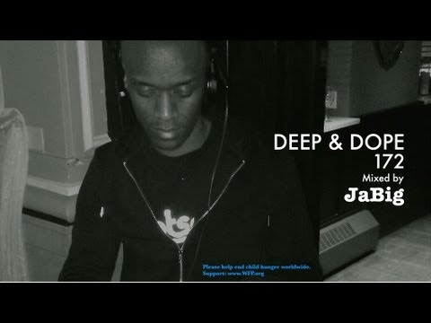 Soulful House Mix by JaBig - DEEP & DOPE 172 Vocal Playlist