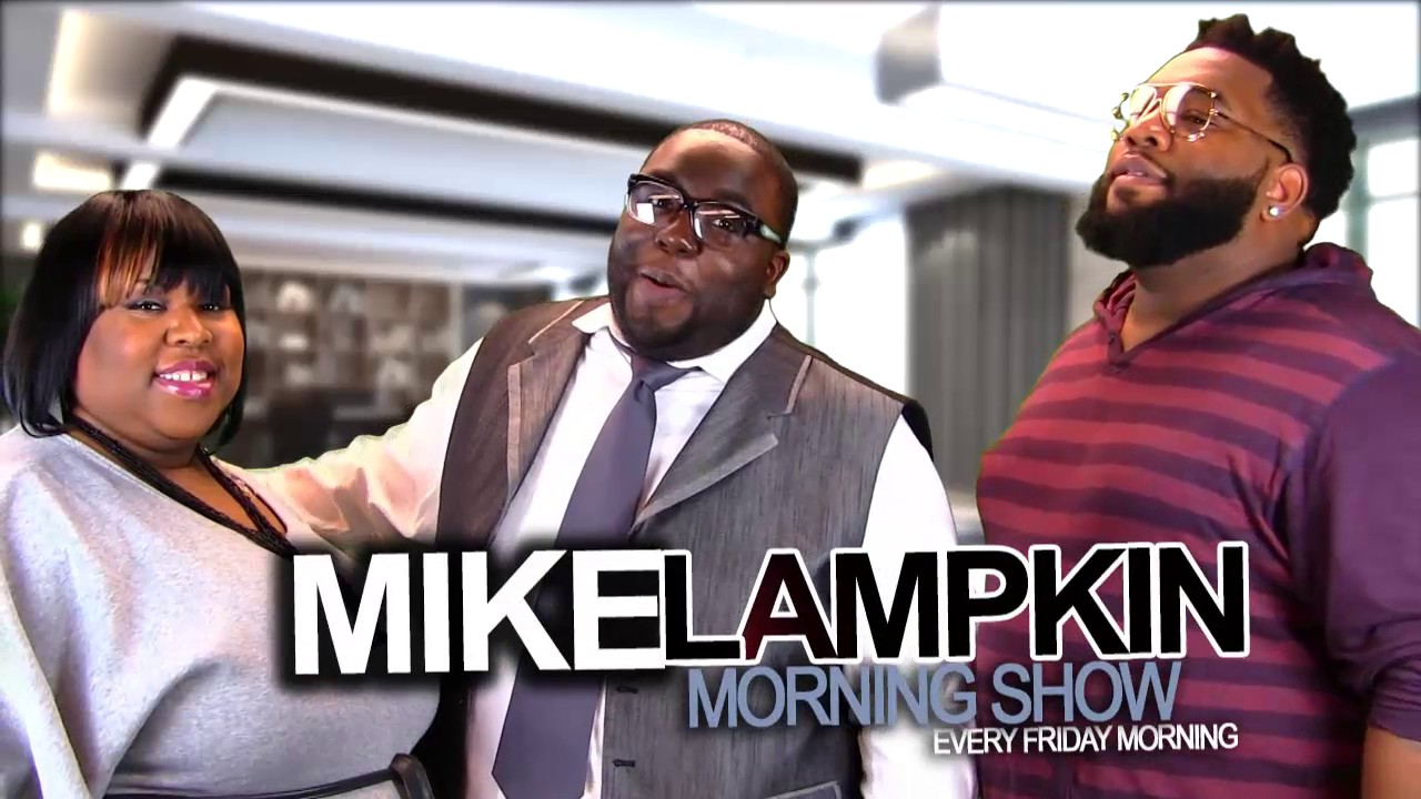 Mike Lampkin Morning Show (ALL SHOWS)