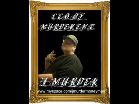 J-MURDER MONEY MAN