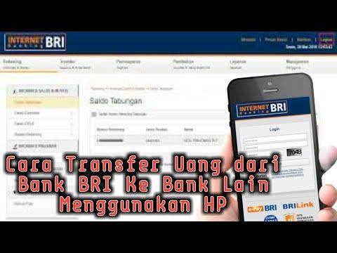 Cara Transfer dari Bank BRI ke Bank Lain Menggunakan hp | Internet Banking BRI