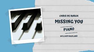 Chris de Burgh: Missing You (piano)