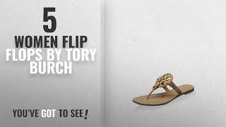 6c09255121d Top 5 Tory Burch Women Flip Flops  2018   Tory Burch Miller Metallic Sandal