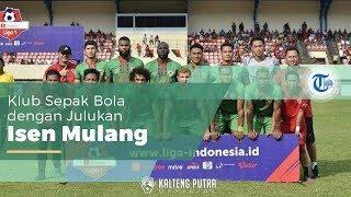 Kalteng Putra, Klub Sepak Bola asal Palangkaraya, Kalimantan Tengah