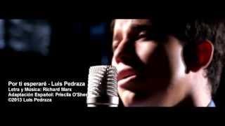 Por Ti Esperare - Luis Pedraza - Single