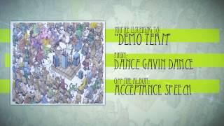 Dance Gavin Dance - Demo Team