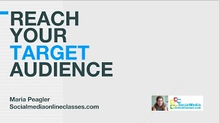 How to Reach Your Target Audience — Social Media Training