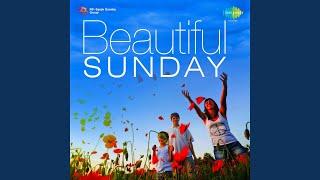 Beautiful Sunday - YouTube