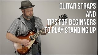 Guitar Straps and How to Play Guitar Standing Up