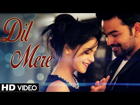 Dil Mere - Kunaal Vermaa, Rapperiya Baalam | Latest Hindi Songs 2018