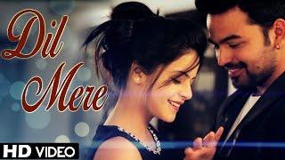 Dil Mere - Kunaal Vermaa, Rapperiya Baalam   Latest Hindi Songs 2018   Valentine's Day 2018