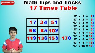 Learn 17 Times Multiplication Table   Easy and fast way to learn   Math Tips and Tricks