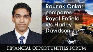 Raunak Onkar compares Royal Enfield v/s Harley Davidson