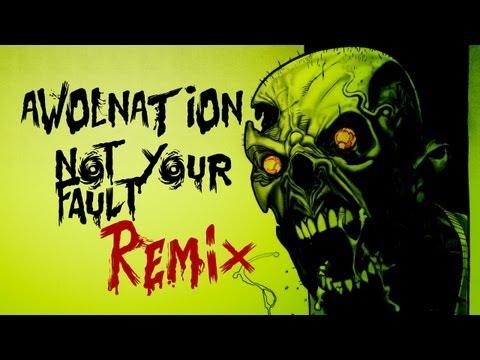 Zombie Apocalypse of The Walking Dead !!! AWOLNATION not your fault DnB Grime remix