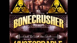 Bone Crusher - Don`t get no harder