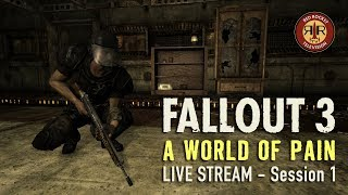 Fallout 3 - A World of Pain - Live Stream Session 1