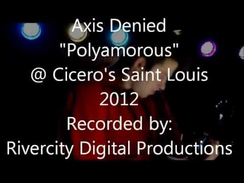 Axis Denied - Polyamorous live at Cicero's 2012