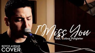 Blink 182 - I Miss You (Boyce Avenue feat. Cobus Potgieter piano/drum cover) on iTunes
