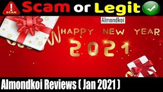 Almondkoi Reviews {December 2020} Watch the Video & Know Scam or Legit?   Scam Adviser Reports