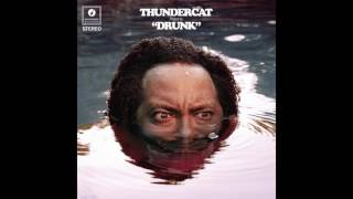 Thundercat   Drunk (2017) Full Album