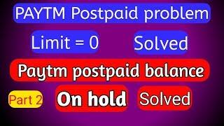 PAYTM POSTPAID ACCOUNT BLOCKED    FROM 07/01/2019 - Thủ thuật máy