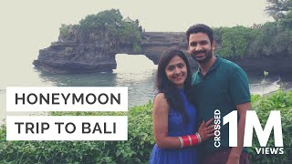Tanvi & Gaurav | Honeymoon Video | Bali 2016