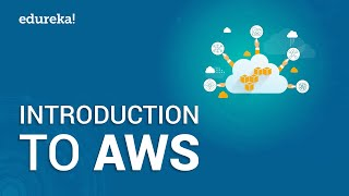 Introduction To Amazon Web Services | AWS Tutorial for Beginners | AWS Training Videos | Edureka