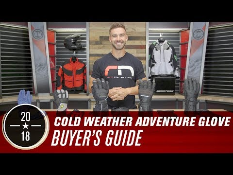 2018 Cold Weather Adventure Glove Buyers Guide