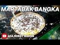 MARTABAK & TERANG BULAN BANGKA! Balikpapan Street Food Documentary