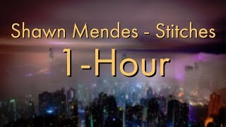 "Shawn Mendes ""Stitches"" 1 Hour!"