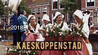 Kaeskoppenstad 2018 Alkmaar - Impressie
