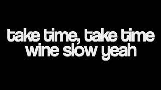 J Soul   Slow Wine (Lyrics)