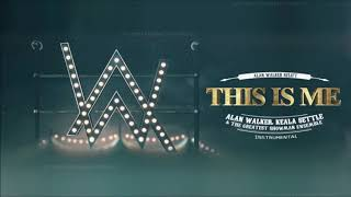 Keala Settle & The Greatest Showman Ensemble - This Is Me (Alan Walker Relift) [Instrumental]