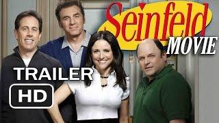 Seinfeld The Movie 2018 Trailer