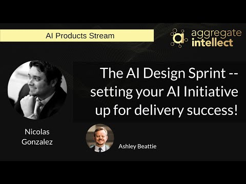 The AI Design Sprint -- setting your AI Initiative up for delivery success!