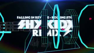 "Falling In Reverse - ""Rolling Stone"" (Shy Kidx Remix)"