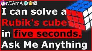 Rubik's Cube Speedsolver Reveals SECRETS To Solving Faster - Ask Me Anything (Reddit)