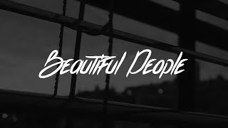 Ed Sheeran   Beautiful People (Lyrics) Feat. Khalid