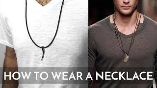 5 Ways Men Can Wear A Necklace | Jill Maurer
