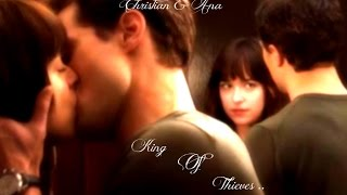 Christian And Ana ~ King Of Thieves