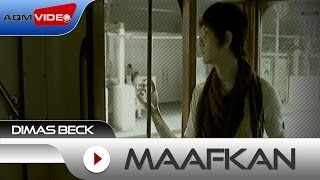 Download lagu Dimas Beck Maafkan Mp3