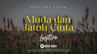 Download lagu Langit Sore Muda Dan Jatuh Cinta Mp3