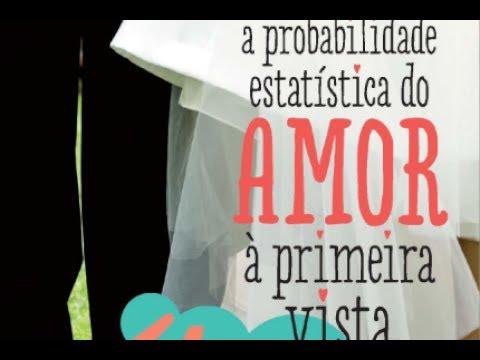 POISON ABOUT - A Probabilidade Estatística do Amor à Primeira Vista
