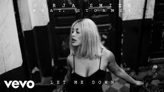 Jorja Smith   Let Me Down Ft. Stormzy