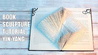 Book Sculpture Tutorial: The Yin Yang