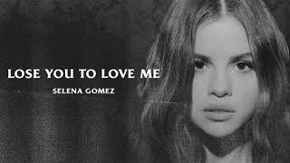 Selena Gomez   Lose You To Love Me (Official Instrumental)