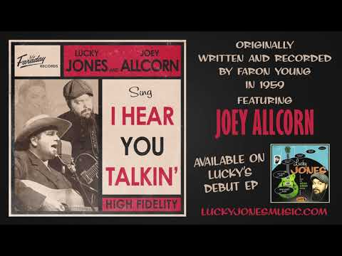 Lucky Jones - I Hear You Talkin' (feat. Joey Allcorn)